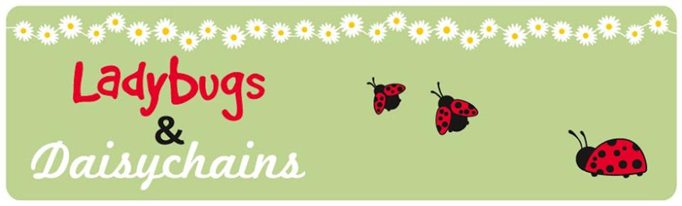 Ladybugs & Daisychains